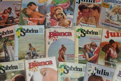 Sabrina Julia E Bianca Os Famosos Romances De Banca Que Marcaram