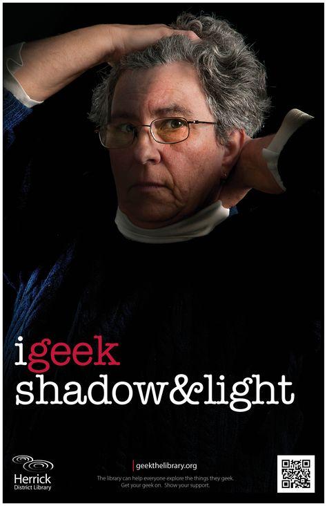 """""""i geek shadow & light"""""""