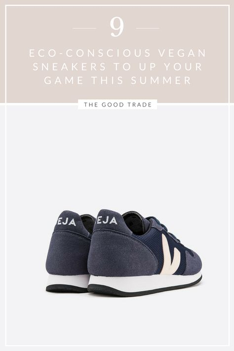 9 Eco-Conscious Vegan Sneakers To Up Your Game This Summer // The Good Trade