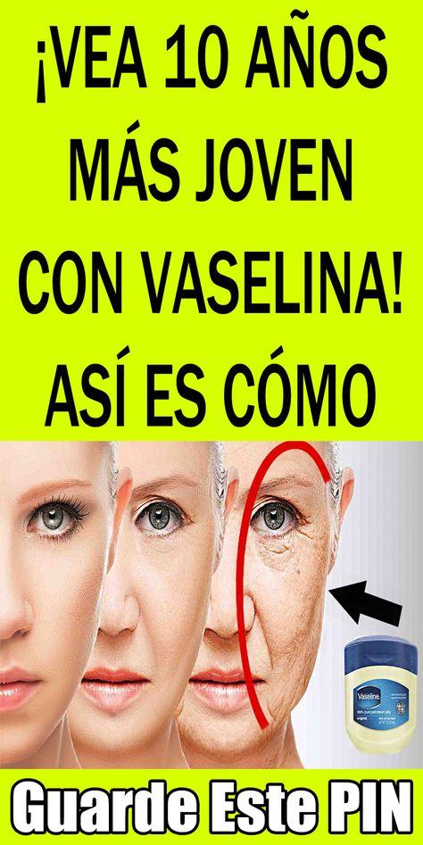 55 Ideas De Vaselina Vaselina Tratamientos De Belleza Tips Belleza