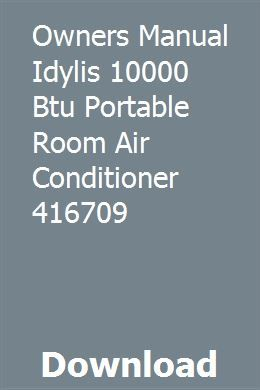 Lowe's idylis 10,000 btu a/c instructions (model: 0146709) youtube.