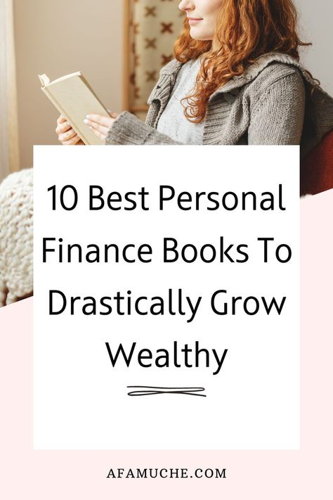 10 Best Personal Finance Books To Drastically Grow Wealthy
