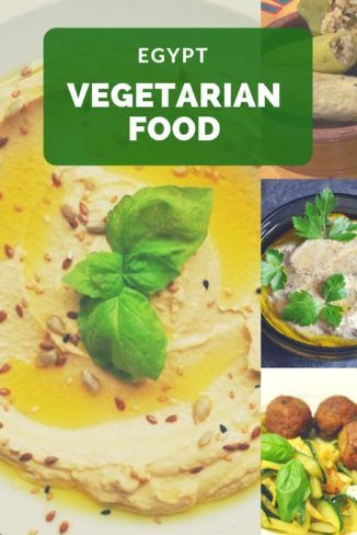 Best Vegetarian Food To Try In Egypt Egyptian Food Food Vegetarian Recipes