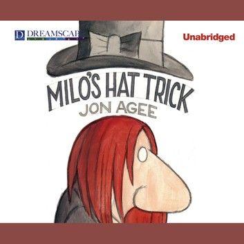 Milo S Hat Trick Audiobook By Jon Agee Rakuten Kobo In 2021 Used Books Online Read Aloud Used Books