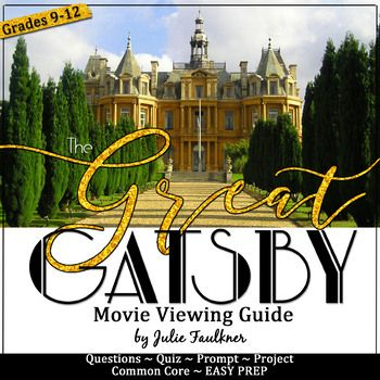 The Great Gatsby Movie Unit Guide Distance Learning The Great Gatsby Movie Gatsby Movie Gatsby