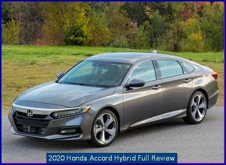 2020 Honda Accord Hybrid Price Review Honda Accord Honda Honda S