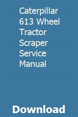Caterpillar 613 Wheel Tractor Scraper Service Manual Jeep Grand Cherokee Limited Jeep Grand Cherokee Laredo Jeep Grand Cherokee