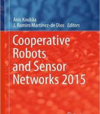 Cooperative Robots And Sensor Networks 2015 Pdf Intelligent Systems Networking Information Technology