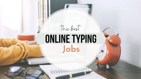 20+ Online Typing Jobs With Free Registration