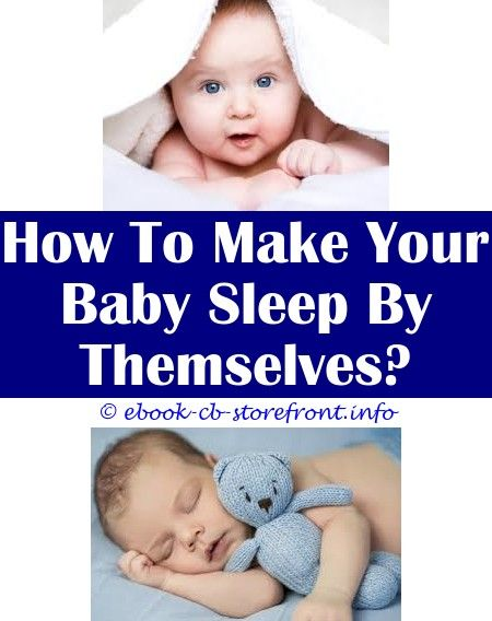 10 Conscious Clever Hacks Baby Sleep In Playpen How To Make A Crying Baby Sleep At Night Baby Sleep Book How To Make Baby Sleep In Cradle How To Make Bab En 2020