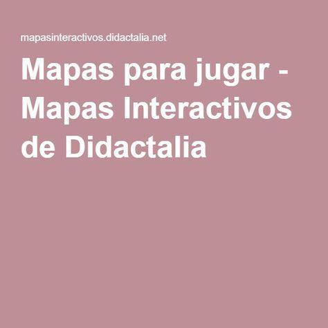 Torneos  Mapas Interactivos de Didactalia  JueGOs vDeoS de