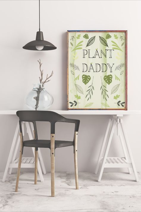 Plant Daddy Nature Lover Printable Wall Art