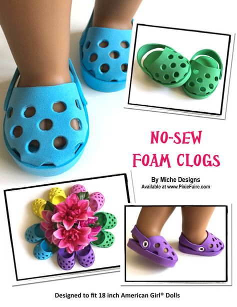 The Miche Designs No-Sew Foam Clogs 18 inch Doll clothes pattern. Create a trendy pair of crocs for your 18 doll with this easy new sew pattern. The Miche Designs No-Sew FoamNo Sew Foam Mat Clogs: plus 540 best American girl dolls Dolls)- these are m American Girl Outfits, American Girl Doll Shoes, American Girl Crafts, American Doll Clothes, American Girls, Sewing Doll Clothes, Sewing Dolls, Girl Doll Clothes, Ag Dolls