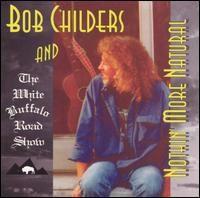 Bob Childers - Nothin' More, Silver