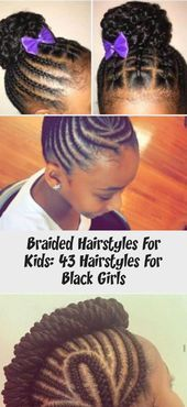 #Beautiful #Black #Braided #Click042 #Girls #Hairstyles #Kids Braided Hairstyles For Kids: 43 Hairstyles For Black Girls - Click042 #Beautifulnaturalhair #SilkPressnaturalhair #naturalhairBlowout