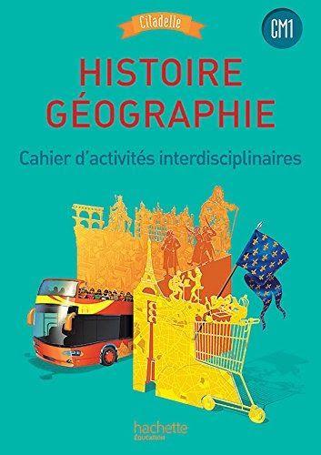 Telecharger Histoire Geographie Cm1 Collection Citadelle Livre Eleve Ed 2016 Livre Pdf Author Publisher Li Geographie Cm1 Histoire Geographie Geographie