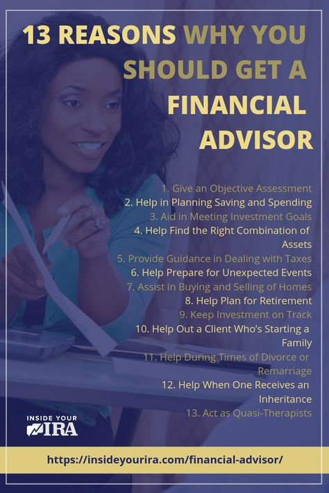 13 Reasons Why You Should Get A Financial Advisor | Inside Your IRA