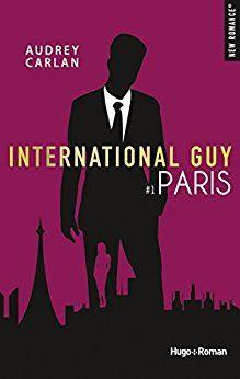 International Guy Paris D Audrey Carlan Avec Images Premiere