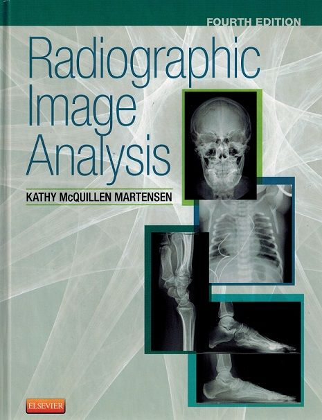 Radiographic Positioning & Image Analysis, 5th Edition | X