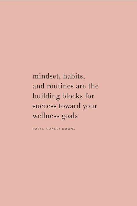 The Secret to Radical Consistency: 2 Simple Steps to Reach Your Wellness Goals — Real Food Whole Quote on mindset, habits, and routines as the building blocks for success in goals by Robyn Conely Downs on the Feel Good Effect Podcast. Motivacional Quotes, Words Quotes, Wise Words, Best Quotes, Motivational Health Quotes, Health And Wellness Quotes, Reminder Quotes, Quotes On Feelings, Daily Quotes