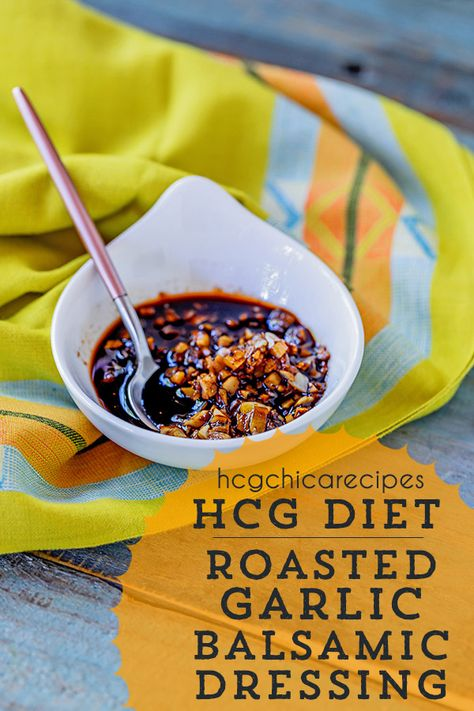 Phase 2 hCG Diet Condiment SP (Strict Protocol) Recipe: Roasted Garlic Balsamic Dressing - 38 calories - perfect for your salad or grilled meat! Hcg Salad Dressing, Hcg Dressing Recipes, Mayonnaise, Ketchup, Chutney, Protien Diet, Protein, Diet Salad Recipes, Detox Recipes