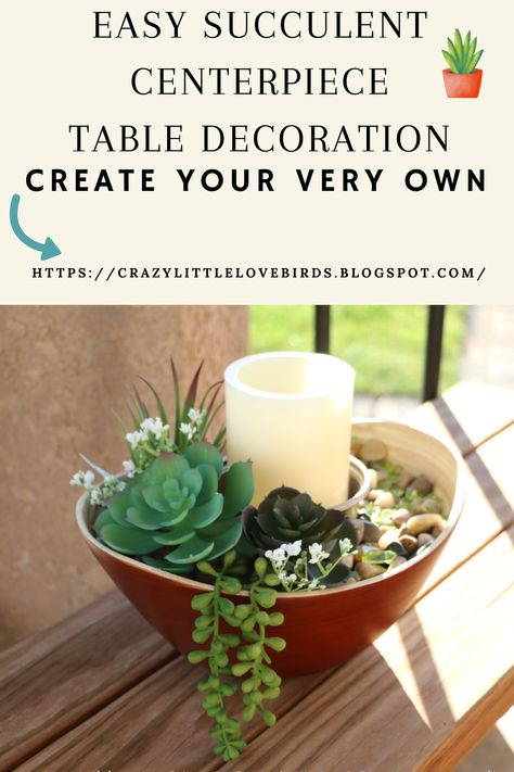 Create this simple succulent centerpiece that will light up your space, and bring beauty to any room! #artificialflowers #succulents #decoration #decor #easy #diy #decor #cozy #patio #livingroom #homesweethome #decorate #create #creative