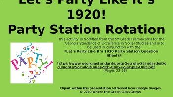 SS5H2b  Let's Party Like It's 1920! Party Station Rotations