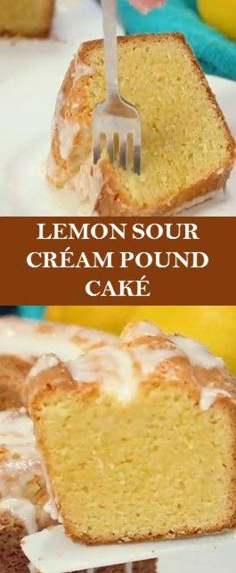 Lemon Cake Recipes In 2020 Best Lemon Cake Recipe Sour Cream Pound Cake Dessert Recipes