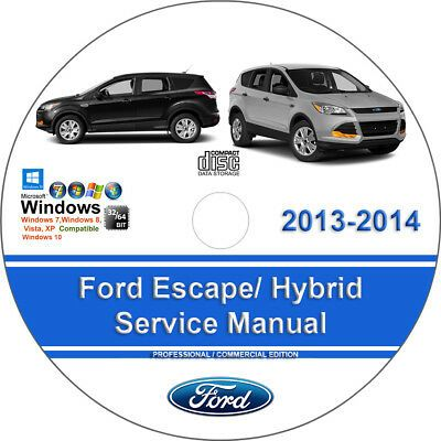 Advertisement Ebay Ford Escape 2013 2014 Including Hybrid Factory Workshop Service Repair Manual Chevrolet Impala Chevrolet Tahoe Ford Expedition