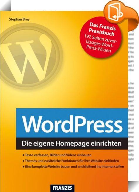 WordPress    ::  Mit WordPress erstellen Sie Ihr persönliches Internetportal - und das ist leichter, als Sie denken. Ursprünglich als Blogsoftware entwickelt, ist das kostenlose WordPress heute ein vollwertiges Content-Management-System, mit dem Sie Artikel im Web veröffentlichen, aktualisieren und verwalten - ganz ohne Programmieraufwand. Egal, ob Sie für sich selbst, für Ihren Verein oder auch für Ihre Firma ein Schaufenster im Internet suchen - Word- Press ist die richtige Lösung. M...