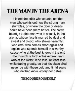 The Man In The Arena Theodore Roosevelt Daring Greatly Quote Poster By Prettylovely Quote Posters Daring Greatly Quote Roosevelt Quotes