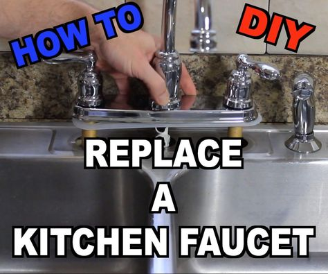 How to Replace a Kitchen Sink Faucet | For the Home ...
