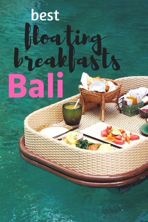 Where to find the best floating breakfasts in Bali and how my first experience wasn't quite like I imagined! #bali #floatingbreakfast #baliholiday
