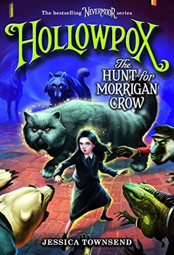 Read Book Hollowpox The Hunt For Morrigan Crow Nevermoor 3