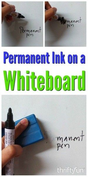 Removing Permanent Marker On A Whiteboard Remove Permanent Marker Permanent Marker White Board