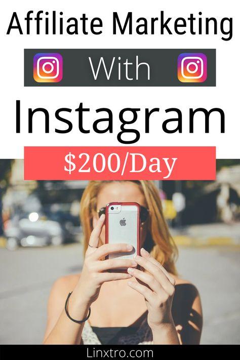 Affiliate Marketing with Instagram - In 2020 for beginner
