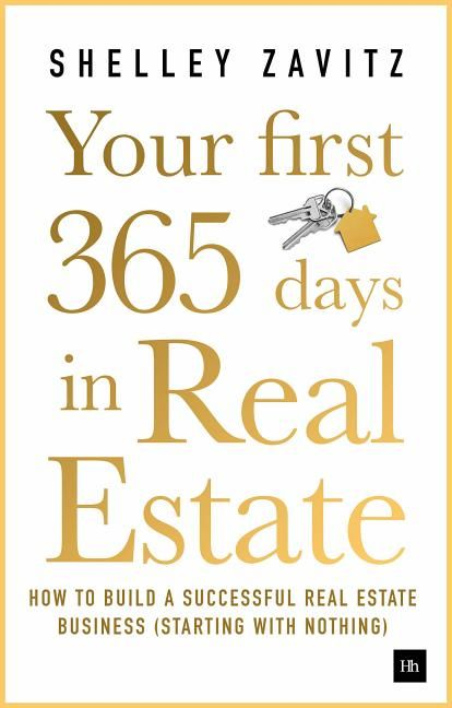 Your First 365 Days In Real Estate How To Build A Successful Real Estate Business Starting With Nothing Paperback Walmart Com Real Estate Book Real Estate Tips Real Estate Agent Marketing