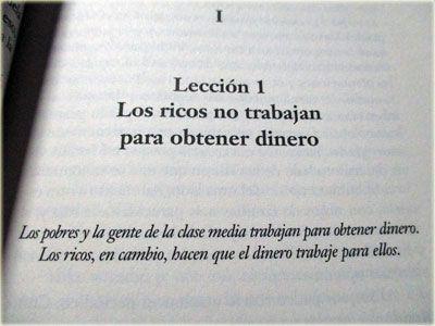 Leccion 1 Los Ricos No Trabajan Por Dinero Padre Rico Padre Pobre Libros De Autoayuda Robert Kiyosaki