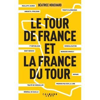 Como Acabar Con La Contracultura Le Tour De France Et La France Du Tour Espacios De Lectura Lectura