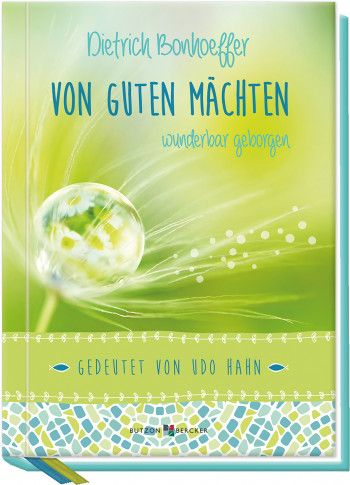 Dietrich Bonhoeffervon Guten Machten Wunderbar Geborgen Spiritualitat Kondolenzschreiben Apostelgeschichte