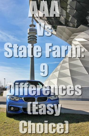Aaa Vs State Farm 9 Insurance Differences Easy Choice Aaa Statefarm State Farm Car Insurance Comparison States