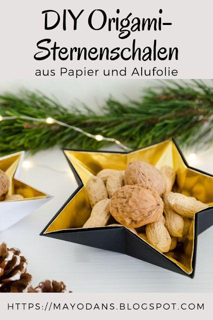 DIY Weihnachtliche Origami Sternenschalen aus Papier und Alufolie #diy #origami #weihnachtsdeko #sterne #papier