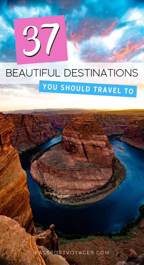 37 Beautiful Destinations You Should Travel To This Year