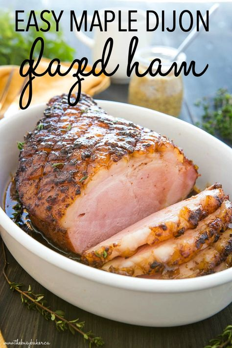 Maple Glazed Ham is the perfect holiday ham recipe with a simple sweet and tangy dijon mustard ham glaze,  maple syrup, and fresh herbs. Recipe from thebusybaker.ca! #ham #easter #maple #dijon #mustard #sweet #glaze #ovenroasted #familydinner #pork