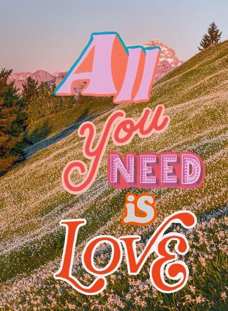 All You Need Is Love Typography Collage By Madelinejoyking Wall
