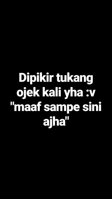 pin by syaramega on quotes quotes lucu quotes quote of the day