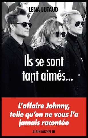 Ils Se Sont Tant Aimes L Heritage Johnny Hallyday Lena