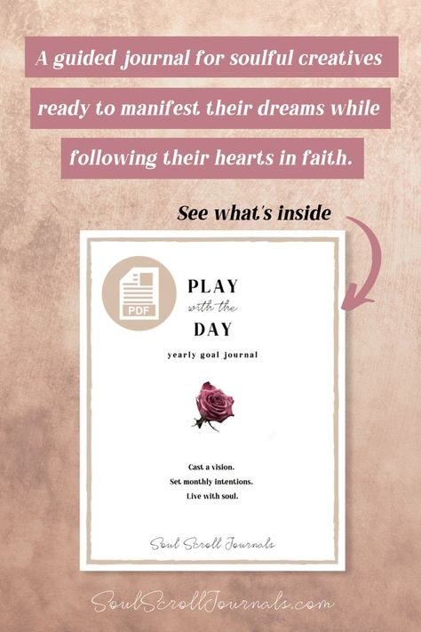 Play with the Day is a journal to help you connect with your soul, set goals and intentions, track habits, and help you live better, not just get more done. Find out how this journal can help you live more creatively and find your life purpose. #SoulScrollJournals #GoalJournal #GuidedJournal #JournalingPrompts