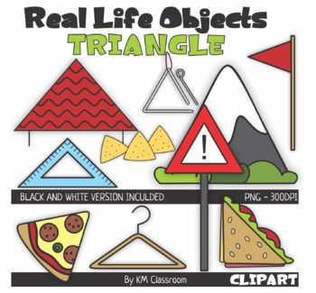 Real Life Objects 2d Shape Triangle Clipart Set Includes 20 Images 10 Color 10 Line Art Roof Sandwich Piz Triangle Shape Objects Clip Art Art Clipart