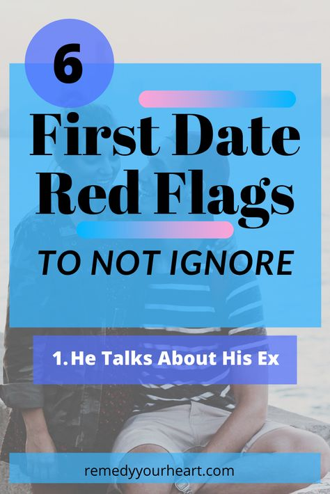 First Date Red Flags